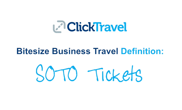 [VIDEO] Bitesize Business Travel Definition: SOTO Tickets