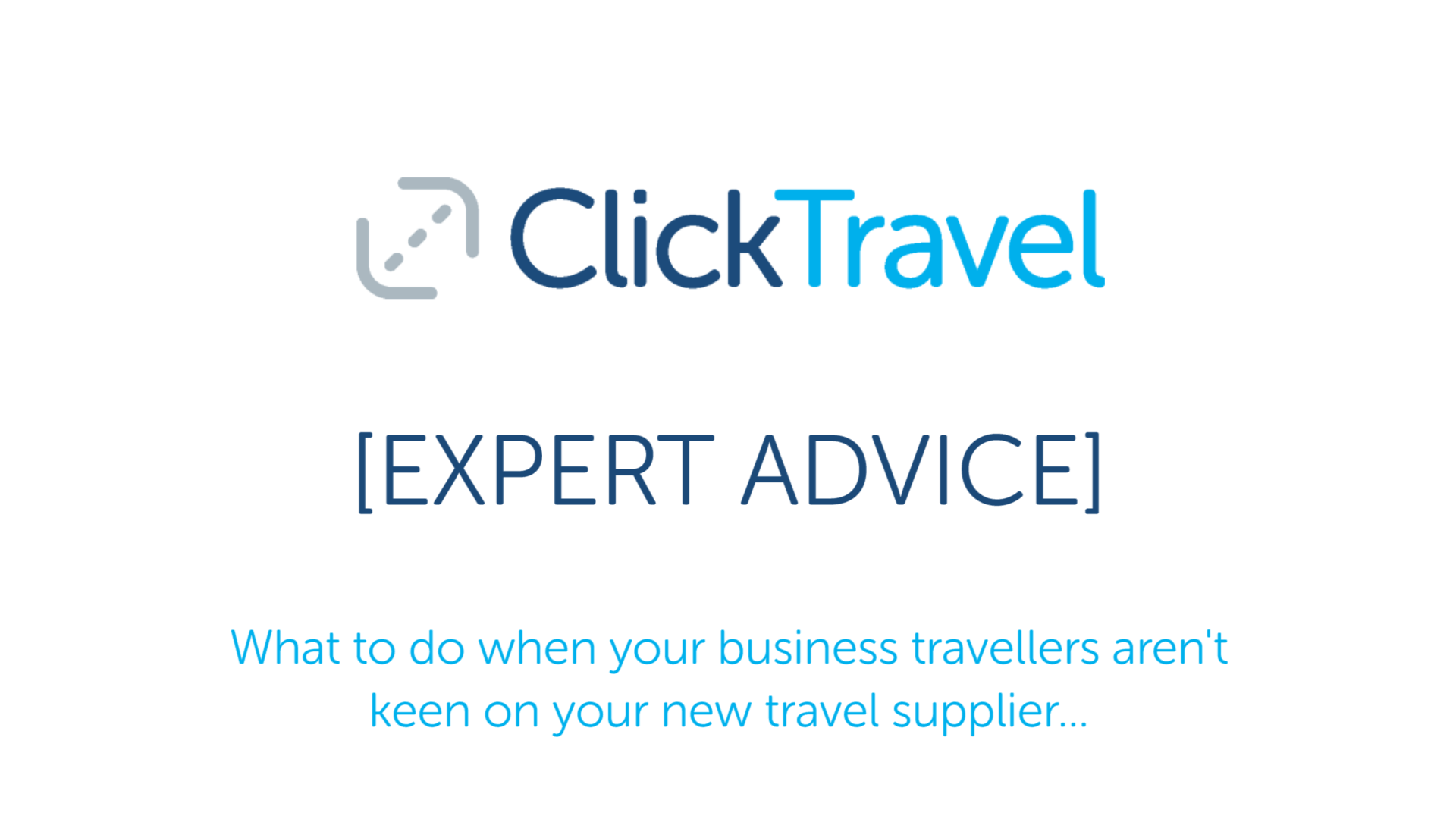 [VIDEO] Expert Advice : When your travellers aren't keen on your new TMC