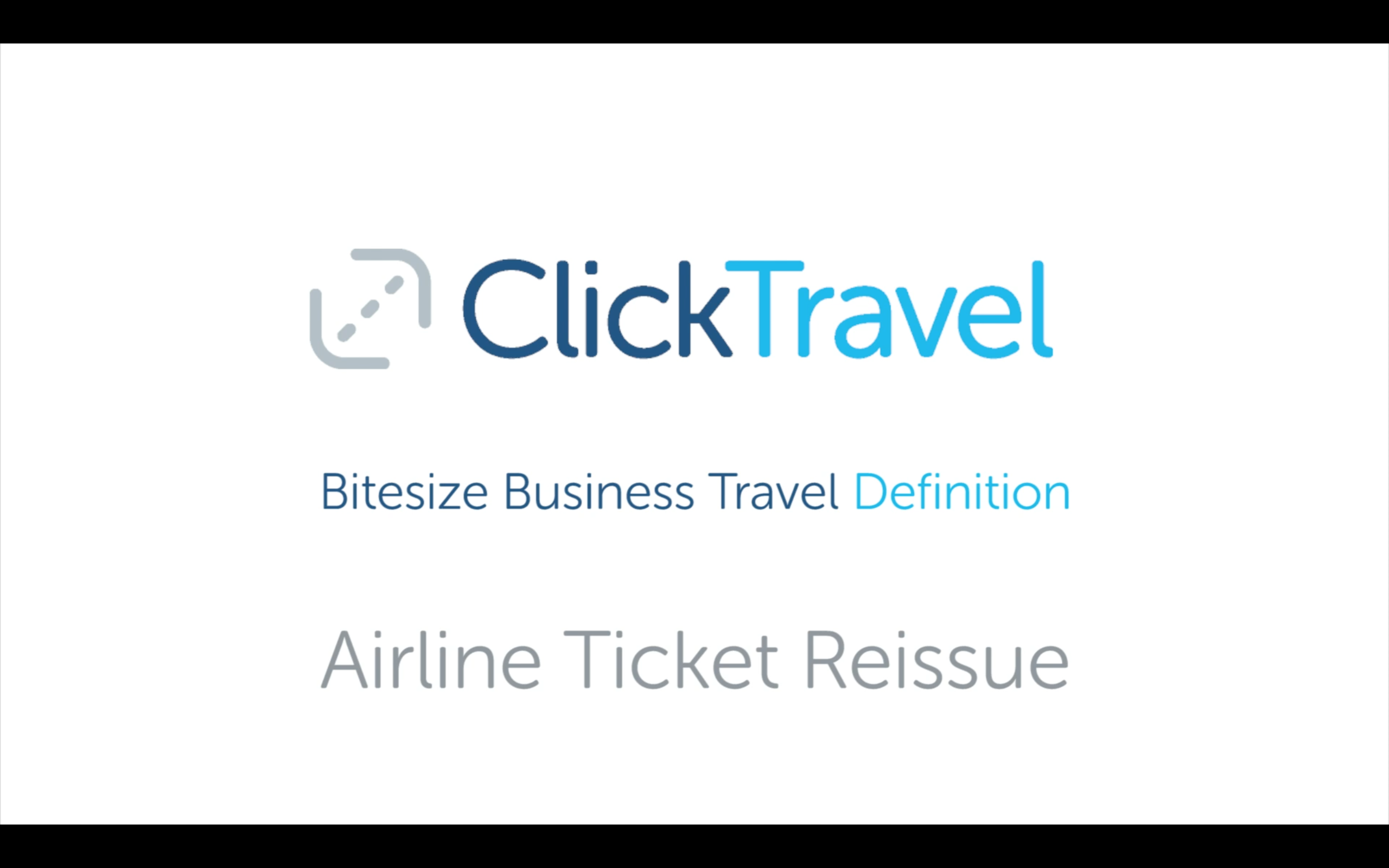 [VIDEO] Bitesize business travel definition: airline ticket reissue