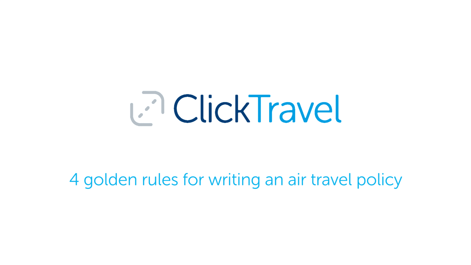 [VIDEO] 4 golden rules for writing an air travel policy
