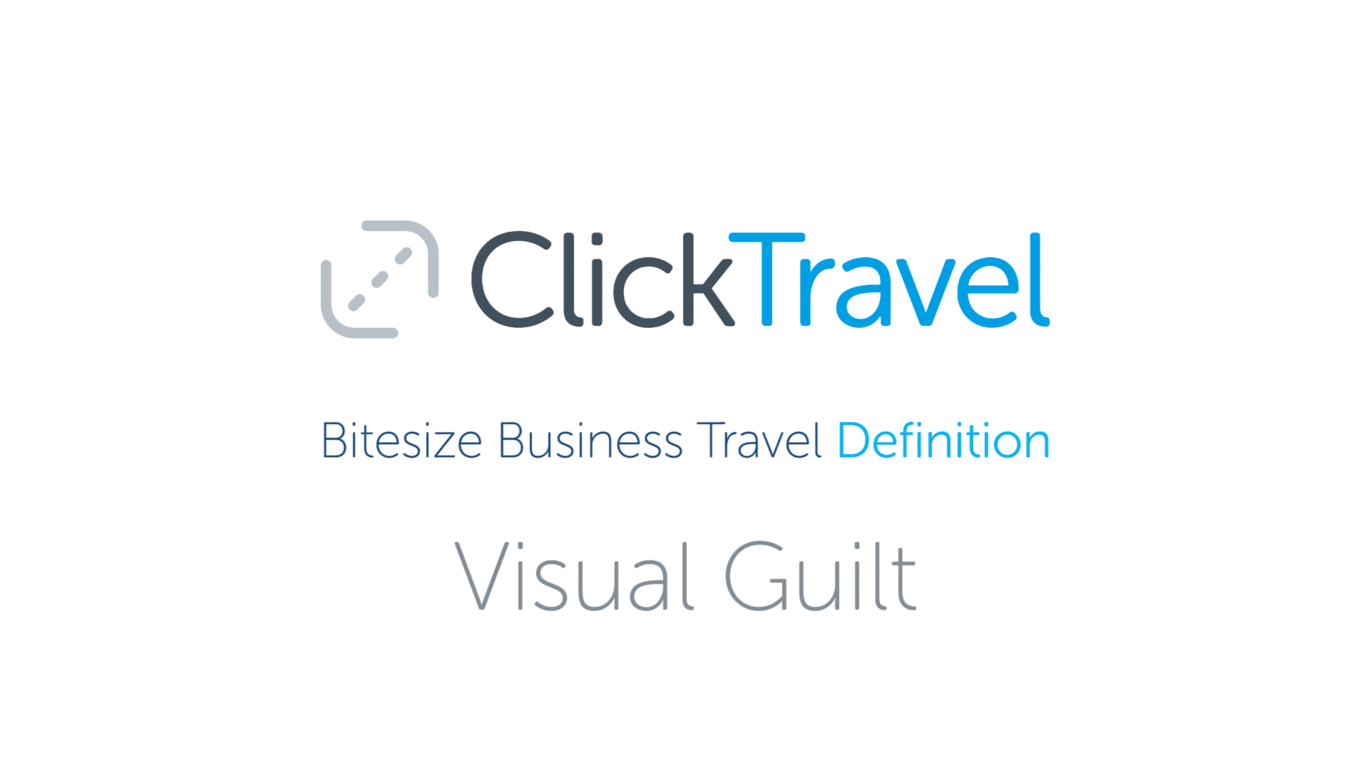 [VIDEO] Bitesize Business Travel Definition: Visual guilt