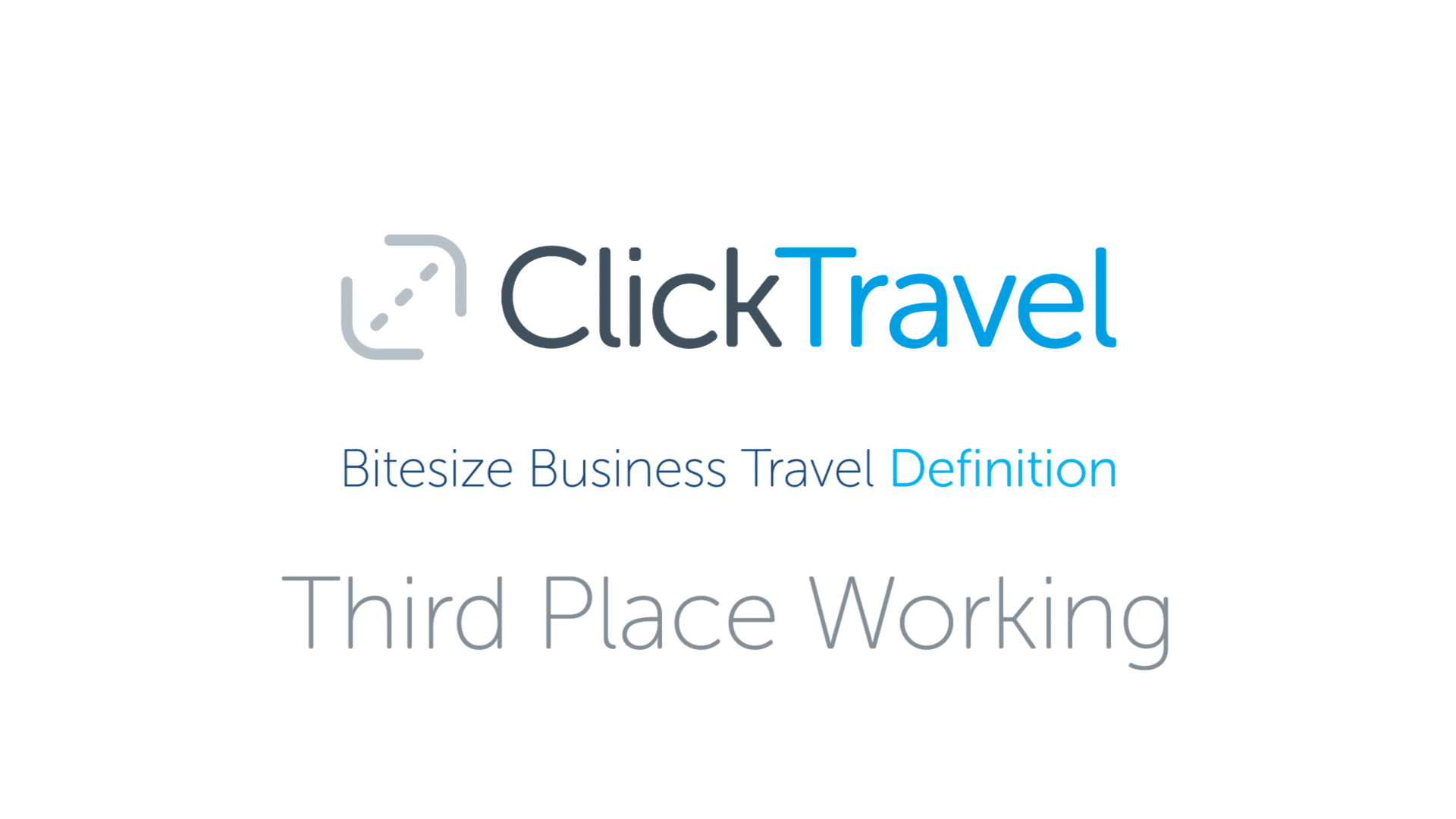 [VIDEO] Bitesize Business Travel Definition: Third place working