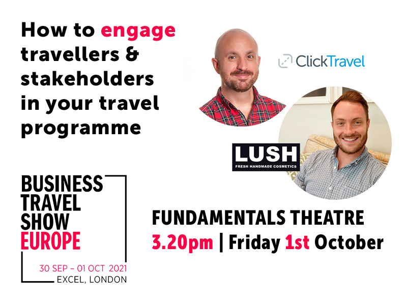 Business Travel Show 2021 - Fundamentals - How to engage traveller in your corporate travel programme